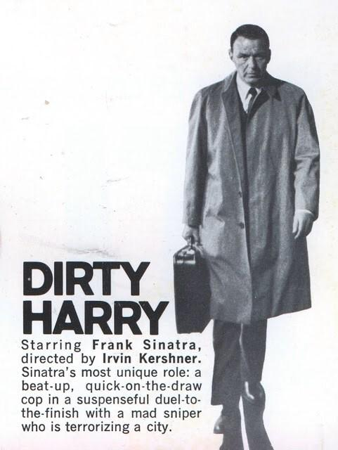 Frank Sinatra as Dirty Harry
